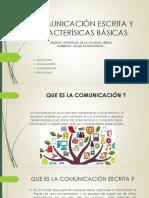 COMUNICACIÓN ESCRITA Y CARACTERÍSICAS BÁSICAS.pptx