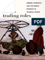 (Latin America Otherwise) Jane E. Mangan - Trading Roles_ Gender, Ethnicity, And the Urban Economy in Colonial Potosí-Duke University Press Books (2005)