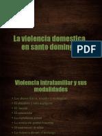 Violencia Domestica en republica dominicana.