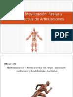 Movilización Pasiva y Activa de Articulaciones