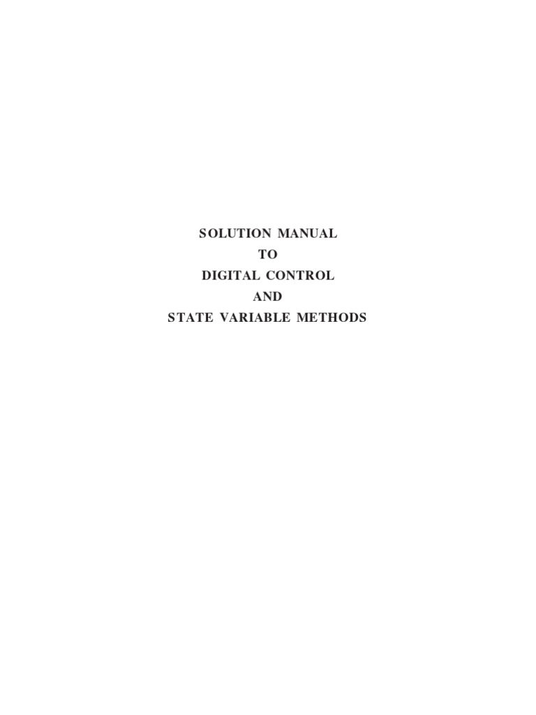 Solution Manual Digital Control And State Variable Methods Electrical Engineering Systems Theory