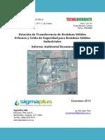 Estación de transferencia de residuos sólidos urbanos y celda de seguridad para residuos sólidos industriales