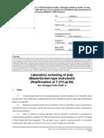 T274 Laboratoy screening of pulp Master Screen-type instrument