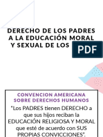 Derecho de Los Padres a La Educación Moral y Sexual de Los Hijos