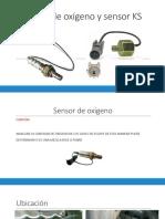 Sensor de Oxígeno y Sensor KS