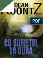 Koontz Dean - Cu Sufletul La Gura