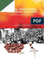SOUZA, Ricardo Luiz de. Festas, Procissões Romarias, Milagres.
