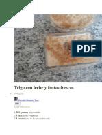 Trigo Con Leche y Frutas Frescas