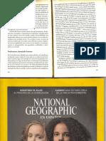 En Cuestiones De Raza No Todo Es Blanco y Negro. National Geographic Abril 2018.