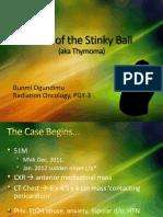 Stinky Ball