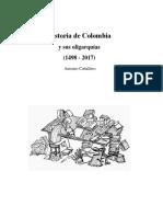 Caballero Antonio - Historia de Colombia Y Sus Oligarquias (1498 - 2017)