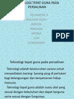 TEKNOLOGI TEPAT GUNA PADA PERSALINAN KEL 4.pptx