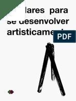 3 Pilares Para Se Desenvolver Artisticamente