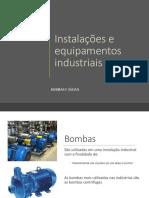 Instalações industriais - Bombas e Válvulas