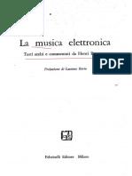 La Musica Elettronica - Testi Di Berio Stockhausen Reich Boulez Pousseur Ecc