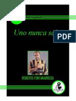 Roberto Fontanarrosa - Uno Nunca Sabe