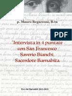 Intervista in 4 puntate con San Francesco Saverio Bianchi di Mauro Regazzoni