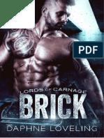 03. Brick - Lords Of Carnage MC - Daphne Loveling - Exclusive StarsBooks.pdf