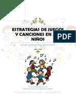 Estrategias de Juegos y Canciones en Los Niños Katy
