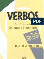 Língua Portuguesa - Joao Jonas Veiga Sobral - VERBOS, GUIA PRÁTICO DE CONJUGAÇÃO E CONCORDÂNCIA