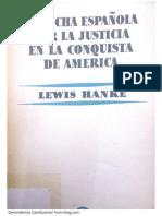 Lewis Hanke - La Lucha Española Por La Justicia en La Conquista de América