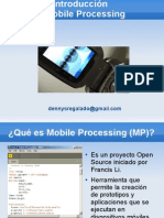 Mobile Processing
