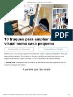 10Truques Para Ampliar oEspaço Visual Numa Casa Pequena