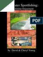 Freshwater Sport Fishing - The Lifetime Enjoyment
