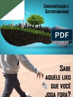 Meio Ambiente - Conscientização e Sustentabilidade