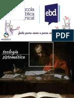 EBD - Teologia Sistemática