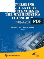 Kaur, Berinderjeet_ Toh, Pee Choon - Developing 21st century competencies in the mathematics classroom_ yearbook 2016_ Association of Mathematics Educators-World Scientific Publishing Company (2016).pdf
