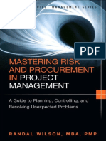 Mastering Risk and Procurement in Project Management - A Guide to Planning, Controlling, And Resolving - R. Wilson (Pearson, 2015)