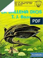 La Ballena Dios - T J Bass (1)