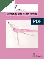 Memorias para hacer camino_ Relatos de vida de once mujeres españolas de la generación del 68 - Julia Varela.pdf