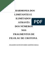 A HARMONIA DOS LIMITANTES E ILIMITADOS ATRAVÉS DOS NÚMEROS NOS FRAGMENTOS DE FILOLAU DE CROTONA com SIMULAÇÃO Fractal