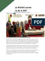 Marco Dipp Mukled Asume Presidencia de La ANP