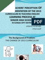 English Teachers' perception of the implementation of 2013 Curriulum