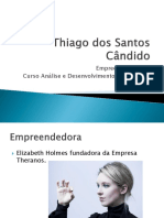 Thiago Dos Santos Cândido Empreendedorismo