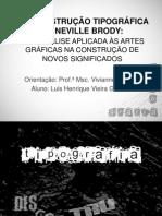DESCONSTRUÇÃO TIPOGRÁFICA DE NEVILLE BRODY