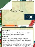 Travailing Prayer