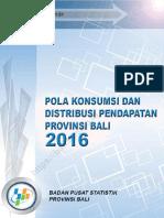 Pola Konsumsi Dan Distribusi Pendapatan Provinsi Bali 2016