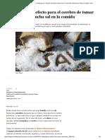 Alimentación_ El Peligroso Efecto Para El Cerebro de Tomar Mucha Sal en La Comida