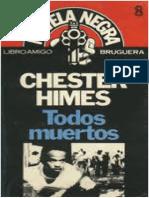 Chester Himes - Todos Muertos