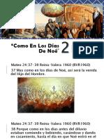 Como en los Días de Noé - Parte 2