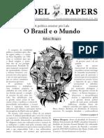 O Brasil No Mundo (Rubens Ricupero) - Hist. Brasil Nação