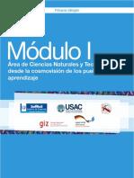 Módulo I. Área de Ciencias Naturales y Tecnología Desde La Cosmovisión de Los Pueblos y Su Aprendizaje