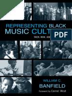 Banfield, W. C. (2011). Representing Black Music Culture. Lanham, The Scarecrow Press.pdf