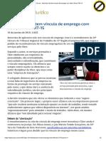 ConJur - Motorista Não Tem Vínculo de Emprego Com Uber, Afirma TRT-15