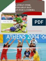 Program Latihan Fisik Untuk Pencegahan Dan Penanganan Pasca Cedera Olahraga