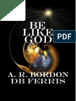 1. a.r. Be Like God
